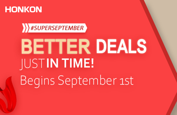 The New Season's Best Deals! HONKON Super September!